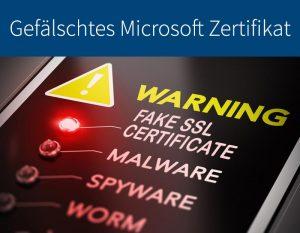 gefälschtes Windows Zertifikat