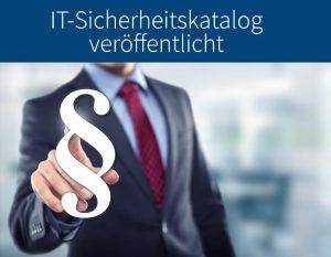 IT-Sicherheitskatalog veröffentlicht