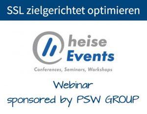 SSL zielgerichtet optimieren - Heise Webinar