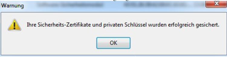 """Mit einem Klick auf """"OK"""" wird die Sicherung abgeschlossen"""